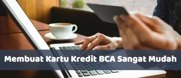 Membuat Kartu Kredit BCA Sangat Mudah - seobigbang.com